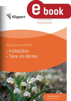Frühblüher – Tiere im Winter von Zerbe,  Renate Maria