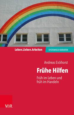 Frühe Hilfen von Eickhorst,  Andreas, Schweitzer,  Jochen, von Schlippe,  Arist