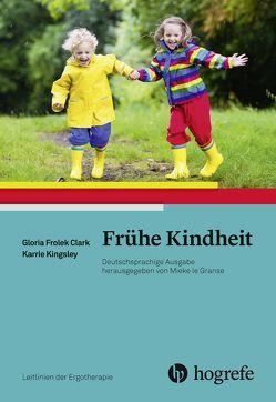 Frühe Kindheit von Frolek Clark,  Gloria, Kingsley,  Karrie