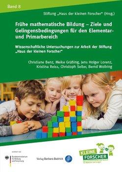 Frühe mathematische Bildung – Ziele und Gelingensbedingungen für den Elementar- und Primarbereich von Stiftung Haus der kleinen Forscher