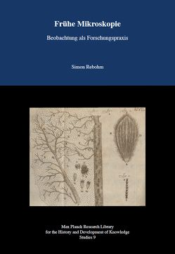 Frühe Mikroskopie von Edition Open Access, Rebohm,  Simon