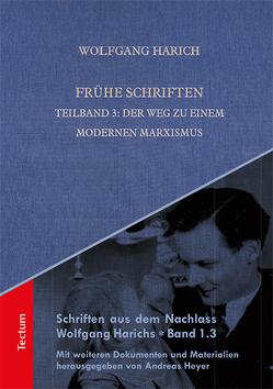 Frühe Schriften von Harich,  Wolfgang, Heyer,  Andreas