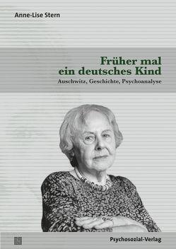 Früher mal ein deutsches Kind von Fresco,  Nadine, Leibovici,  Martine, Reinke,  Ellen, Stern,  Anne-Lise