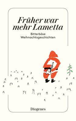 Früher war mehr Lametta von Kampa,  Daniel, Keel,  Daniel