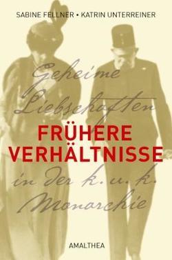 Frühere Verhältnisse von Fellner,  Sabine, Unterreiner,  Katrin