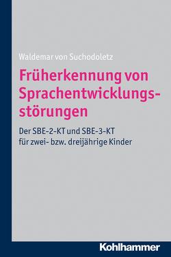 Früherkennung von Sprachentwicklungsstörungen von von Suchodoletz,  Waldemar