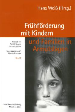 Frühförderung mit Kindern und Familien in Armutslagen von Chasse,  Karl A, Fingerle,  Michael, Goldbrunner,  Hans, Weiß,  Hans