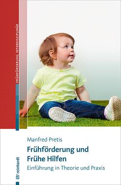 Frühförderung und Frühe Hilfen von Pretis,  Manfred