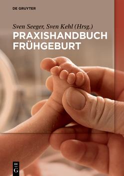 Frühgeburt von Schleussner,  Ekkehard, Stepan,  Holger