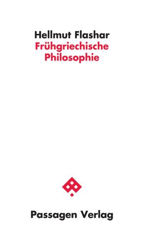 Frühgriechische Philosophie von Flashar,  Hellmut
