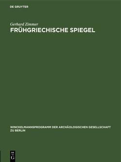 Frühgriechische Spiegel von Zimmer,  Gerhard