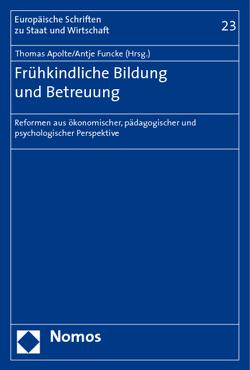 Frühkindliche Bildung und Betreuung von Apolte,  Thomas, Funcke,  Antje