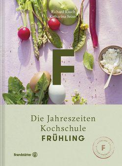 Frühling von Rauch,  Richard, Seiser,  Katharina