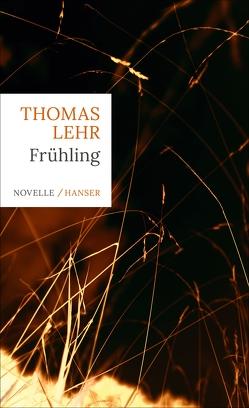 Frühling von Lehr,  Thomas