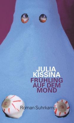 Frühling auf dem Mond von Kissina,  Julia