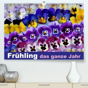 Frühling das ganze Jahr (Premium, hochwertiger DIN A2 Wandkalender 2021, Kunstdruck in Hochglanz) von Gruch,  Ulrike