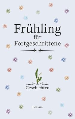 Frühling für Fortgeschrittene von Koranyi,  Stephan, Seifert,  Gabriele