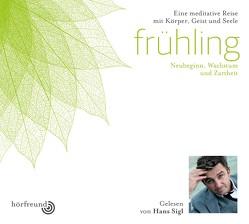 Frühling: Gelesen von Hans Sigl von Pablo,  Hagemeyer, Sigl,  Hans