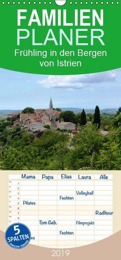 Frühling in den Bergen von Istrien – Familienplaner hoch (Wandkalender 2019 , 21 cm x 45 cm, hoch) von Erbs,  Karen