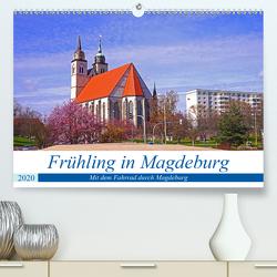Frühling in Magdeburg (Premium, hochwertiger DIN A2 Wandkalender 2020, Kunstdruck in Hochglanz) von Bussenius,  Beate