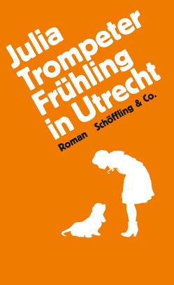 Frühling in Utrecht von Trompeter,  Julia