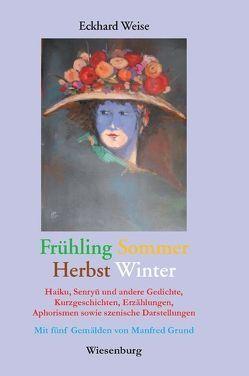 Frühling-Sommer-Herbst-Winter von Weise,  Eckhard