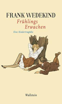 Frühlings Erwachen von von Hoff,  Dagmar, Wedekind,  Frank
