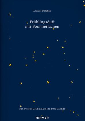 Frühlingsduft mit Sommerlachen von Doepfner,  Andreas