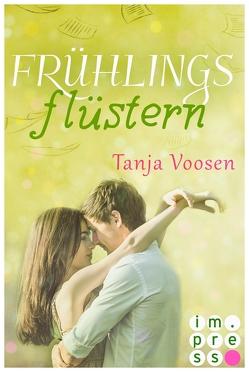 Frühlingsflüstern von Voosen,  Tanja