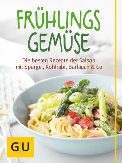 Frühlingsgemüse von Dusy,  Tanja, Schinharl,  Cornelia