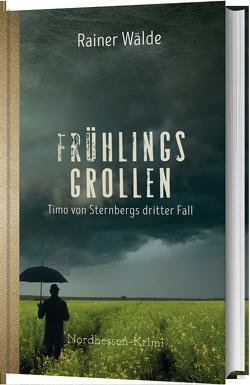 Frühlingsgrollen von Wälde,  Rainer