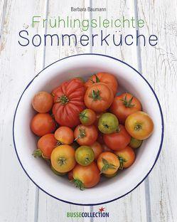 Frühlingsleichte Sommerküche von Baumann,  Barbara