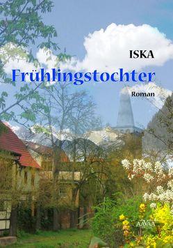 Frühlingstochter von Iska