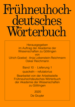 Frühneuhochdeutsches Wörterbuch / quackeln − refutation von Arbeitsstelle der Akademie der Wissenschaften zu Göttingen