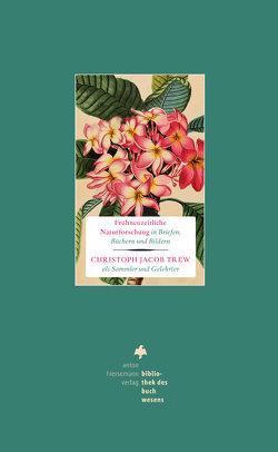 Frühneuzeitliche Naturforschung in Briefen, Büchern und Bildern von Dickel,  Hans, Engl,  Elisabeth, Rautenberg,  Ursula