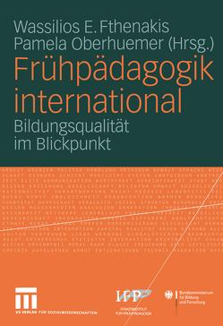 Frühpädagogik international von Fthenakis,  Wassilios E., Oberhuemer,  Pamela