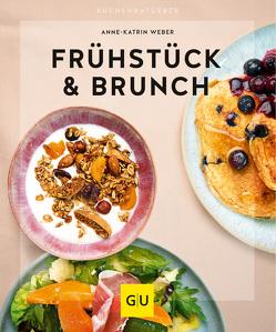 Frühstück & Brunch von Weber,  Anne-Katrin