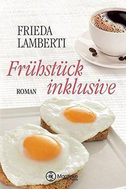Frühstück inklusive von Lamberti,  Frieda
