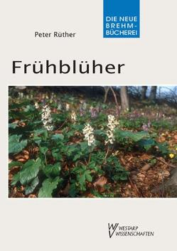 Frühblüher von Rüther,  Peter