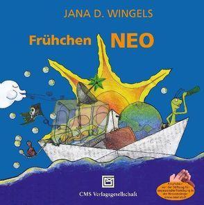 Frühchen Neo von Bucher,  Hans Ulrich, Wingels,  Jana D.