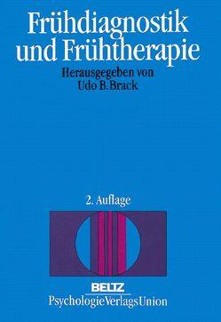Frühdiagnostik und Frühtherapie von Brack,  Udo B.