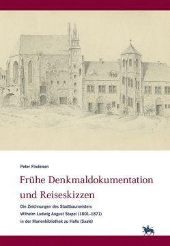 Frühe Denkmaldokumentation und Reiseskizzen von Findeisen,  Peter, Rüber-Schütte,  Elisabeth, Wendland,  Ulrike