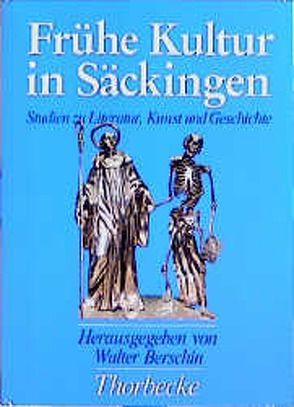 Frühe Kultur in Säckingen von Berschin,  Walter