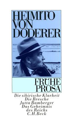 Frühe Prosa von Doderer,  Heimito von, Flesch-Brunningen,  Hans, Loew-Cadonna,  Martin, Schmidt-Dengler,  Wendelin