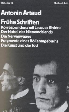 Frühe Schriften von Artaud,  Antonin, Mattheus,  Bernd