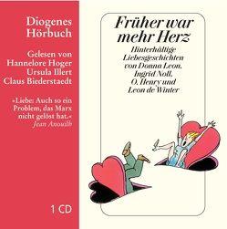 Früher war mehr Herz von Biederstaedt,  Claus, Hoger,  Hannelore, Illert,  Ursula, Kampa,  Daniel