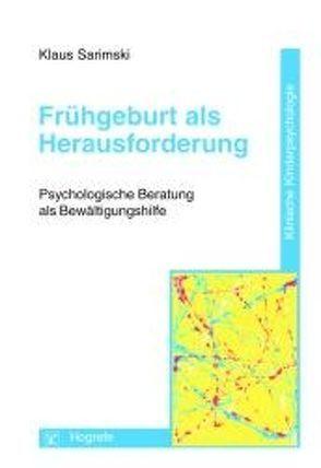 Frühgeburt als Herausforderung von Petermann,  Franz, Sarimski,  Klaus