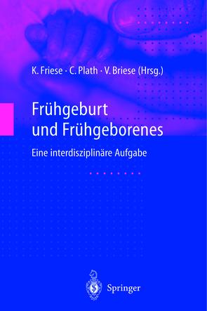 Frühgeburt und Frühgeborenes von Briese,  Volker, Friese,  Klaus, Plath,  Christian