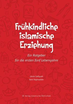Frühkindliche islamische Erziehung von bint Najmaddin,  Umm Safiyyah