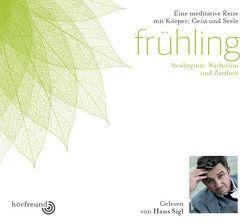 Frühling von Hagemeyer,  Pablo, Sigl,  Hans